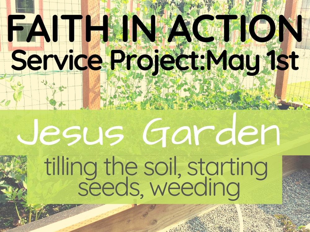 may 1st  jesus garden