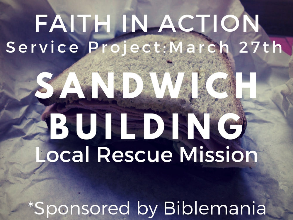 march 27th   building sandwiches for local rescue mission