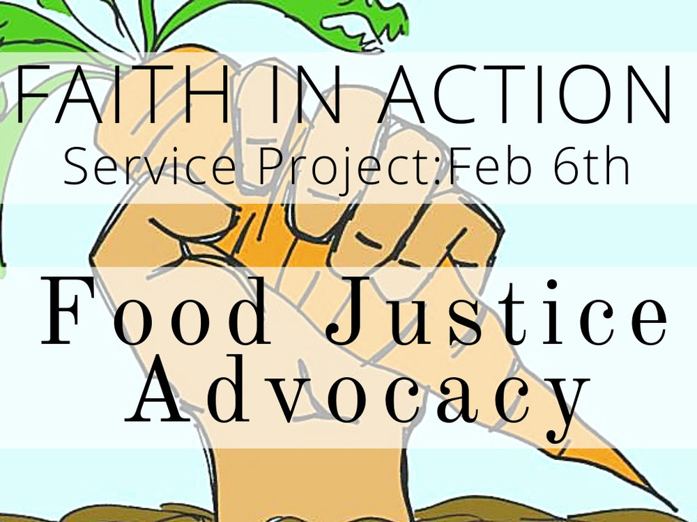 February 6th  Food justice advocacy