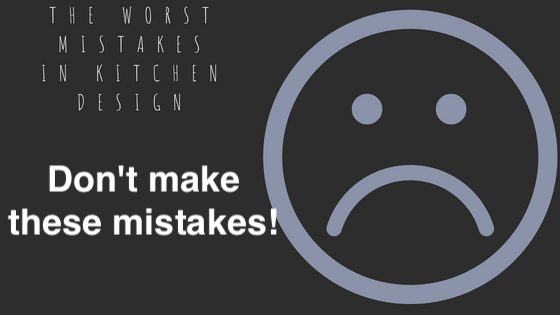 kitchen design mistakes 1.jpg