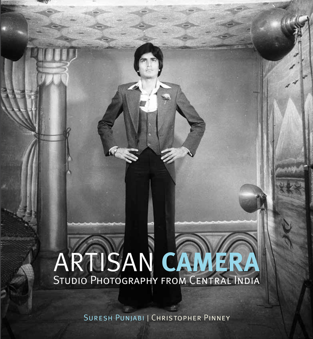 Artisan Camera   Studio Photography from Central India  Suresh Punjabi & Christopher Pinney