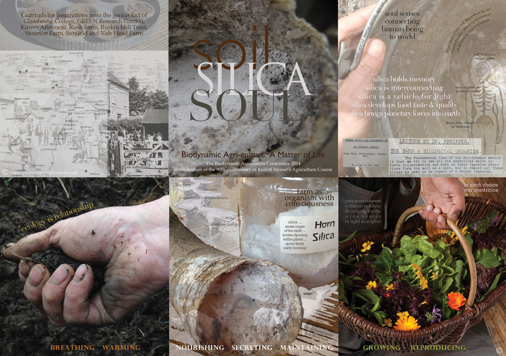 Soil Silica Soul - As part of the 90th Anniversary of Rudolf Steiner's Agricultural Lectures, the UK Biodynamic Association commissioned an artwork that was shared with all participants at their celebratory conference Biodynamic Agriculture: A matter of life. The final work, Soil Silica Soul, shared the story of the emergence of the biodynamic farming community and the role of silica in maintaining the health of farm.