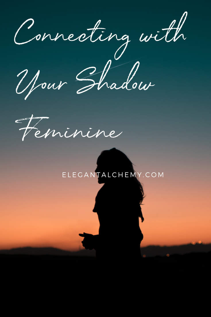 Connecting with Your Shadow Feminine (and how it can heal your life).png