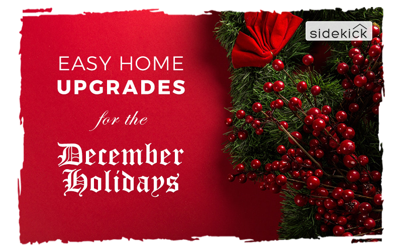 easy home upgrades for the december holidays