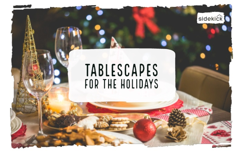 tablescapes for holiday entertaining