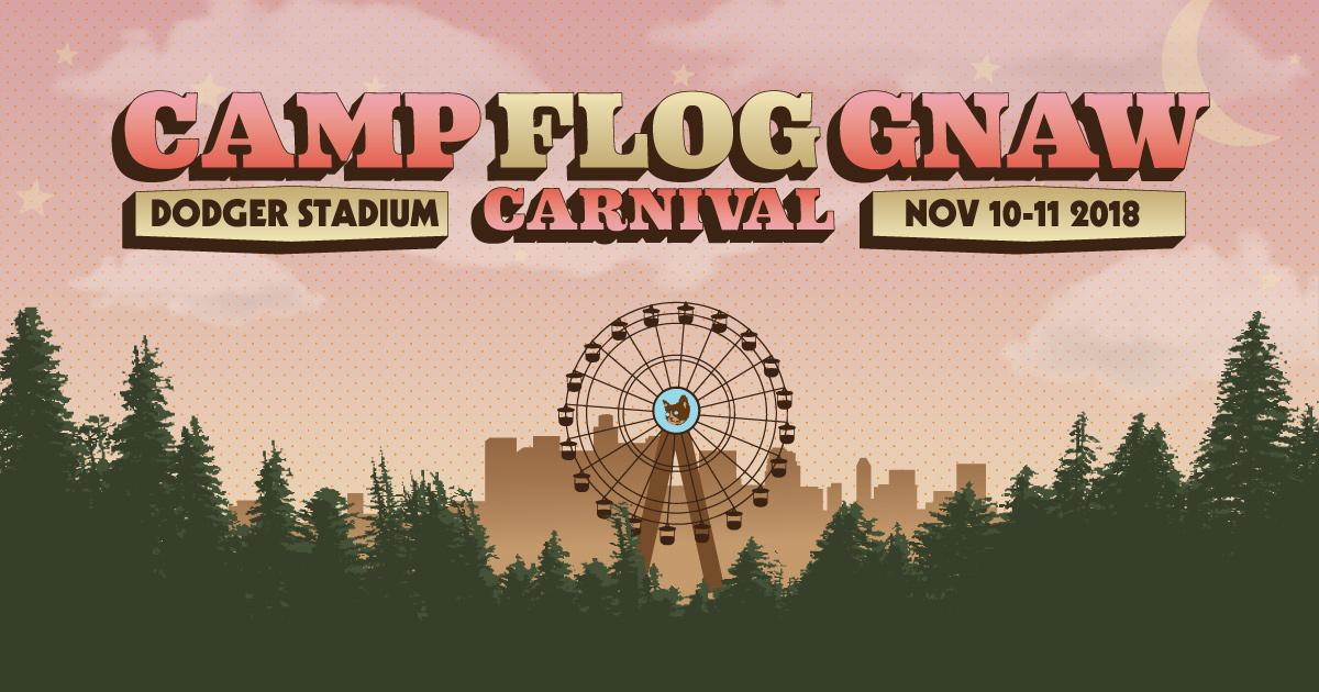 a4d4b6fe5682 Camp Flog Gnaw Carnival