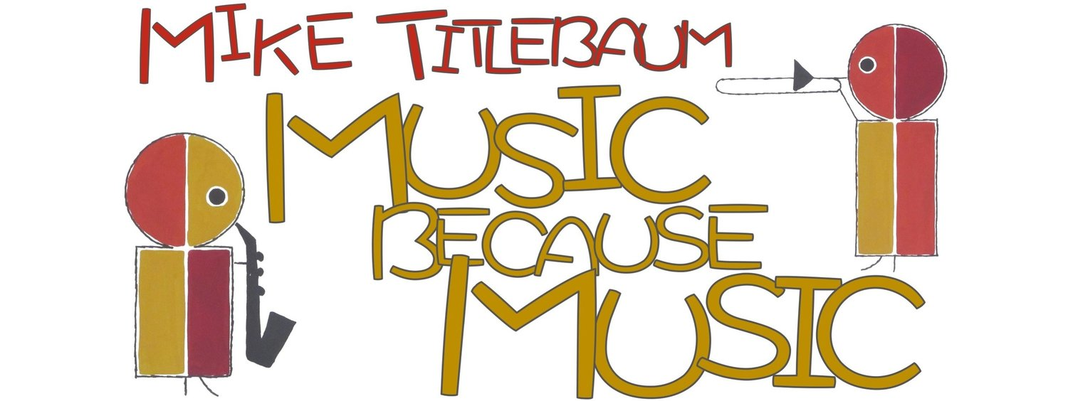 Mike Titlebaum and Music Because Music
