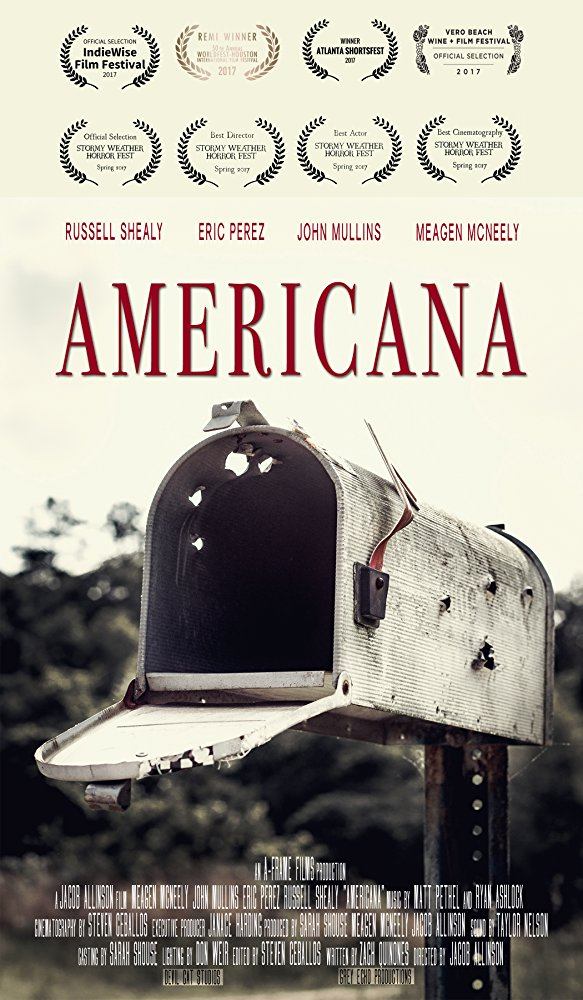 Americana - A young man with dreams happens upon a quick way to escape his current life. However, his daddy has other plans.Starring Russel Shealy, John Mullins, Eric Perez and Meagen McNeely. Directed by Jacob Allinson