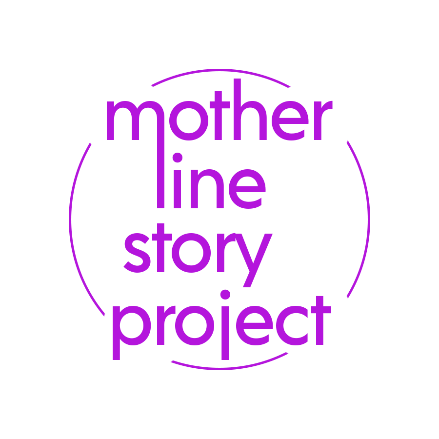 The Mother Line Story Project