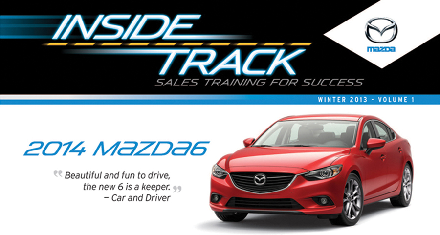 Mazda inside track  Quarterly Sales Training Newsletter   View   →