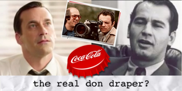 The Real Don Draper Mad Men - Who Made the Coke Ad
