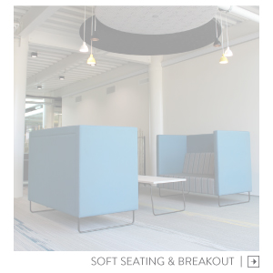 Soft Seating & Breakout