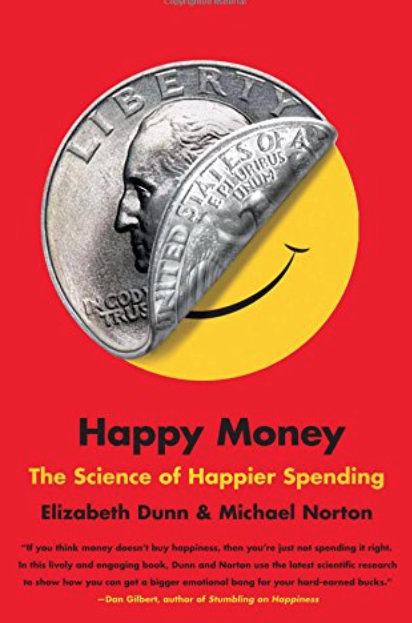 Happy Money by Elizabeth Dunn Book Review