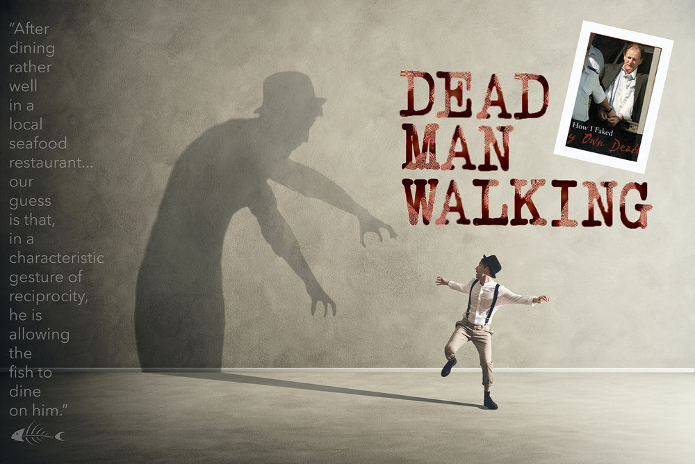 Dead Man Walking visual REDUCED FILE SIZE.jpg