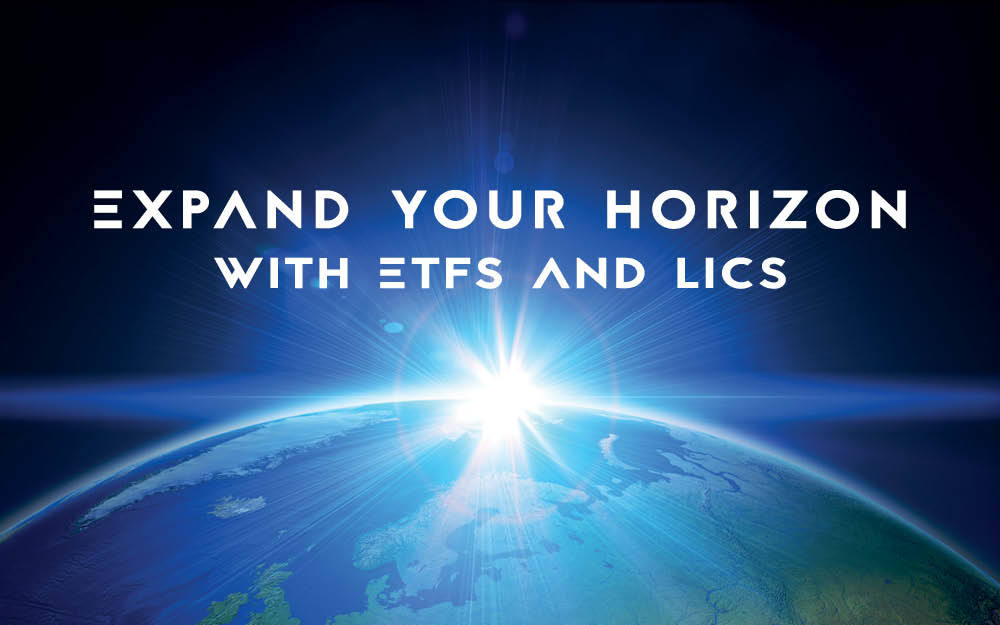 2017.10.02 - 1710_SS_Expand_your_horizon_with_LICs_and_ETFs_AI.jpg