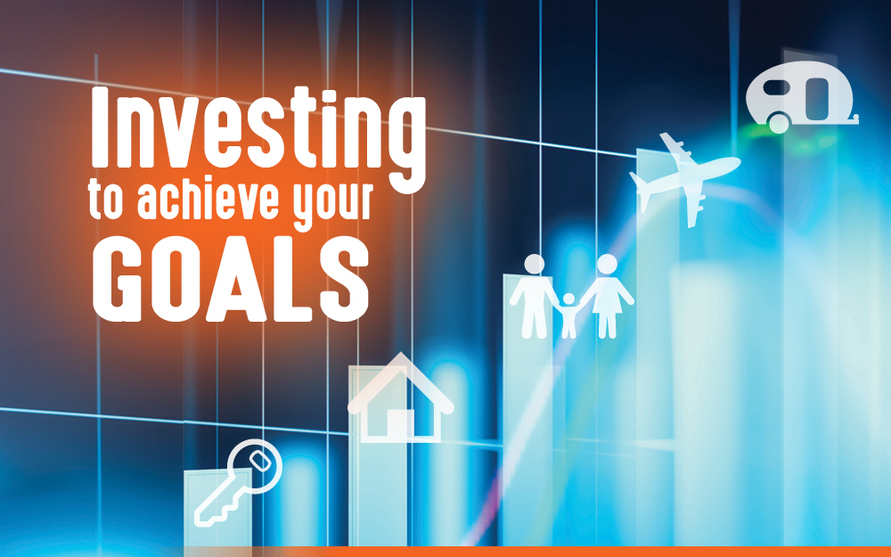 Investing to achieve your goals.jpg