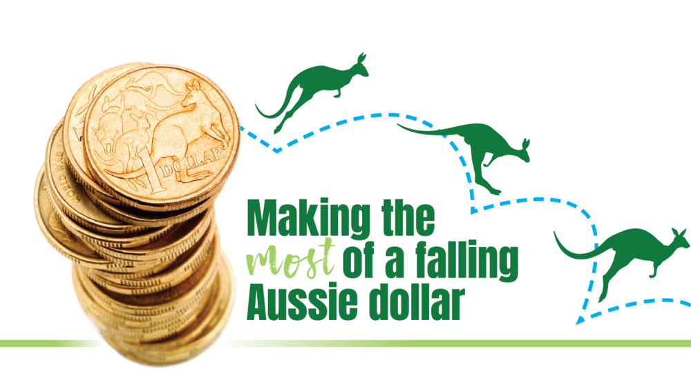 making the most of a falling aussie dollar.PNG
