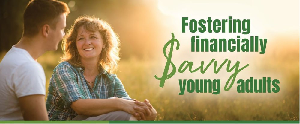 Fostering financially savvy young adults.JPG