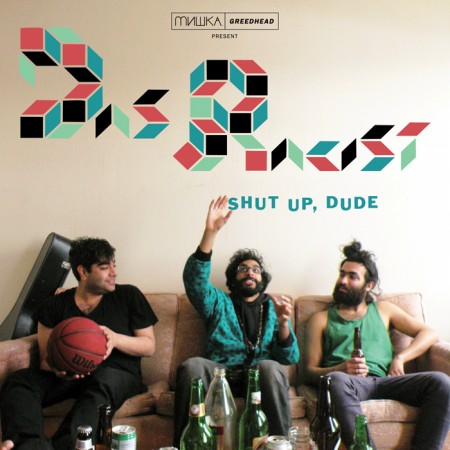 das-racist-shut-up-dude-