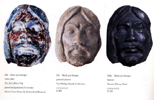 Fig. 2 – Paul Gauguin,  Mask of a Savage  (the present plaster mask is shown between the examples in the Musée Léon Dierx and the Musée d'Orsay, as illustrated in the comprehensive Gauguin retrospective catalogue, 1988-89)