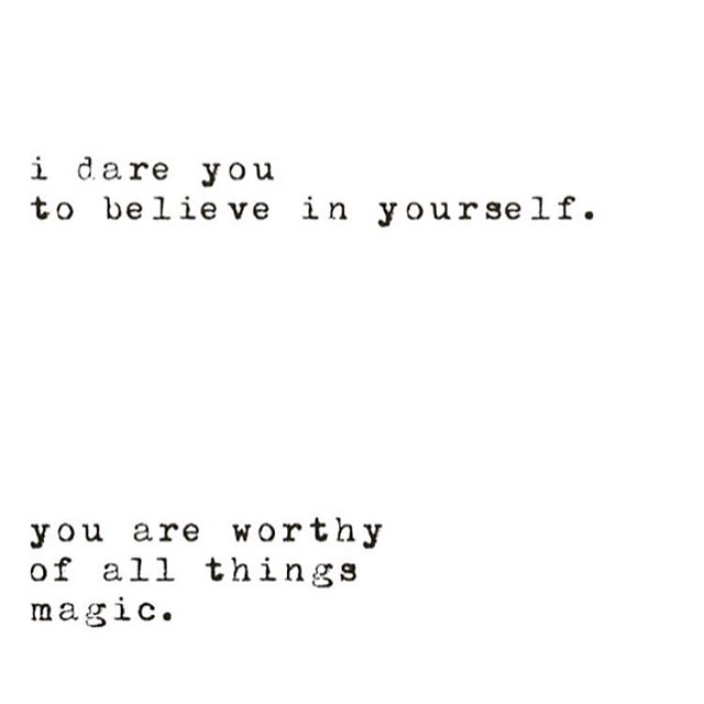 You are worthy of all things magic ✨✨✨