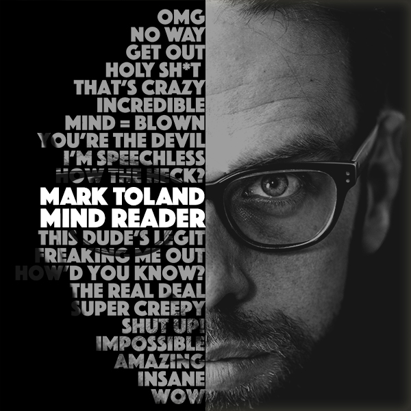 Mark Toland Mind Reader.jpg