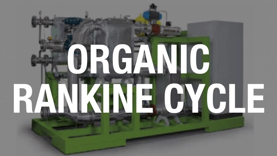 Organic Rankine Cycle