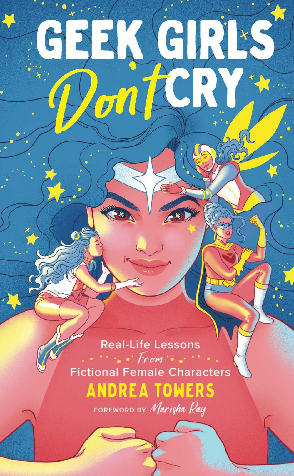 Geek Girls Don't Cry  by Andrea Towers will be published by Sterling Publishing on April 2, 2019.