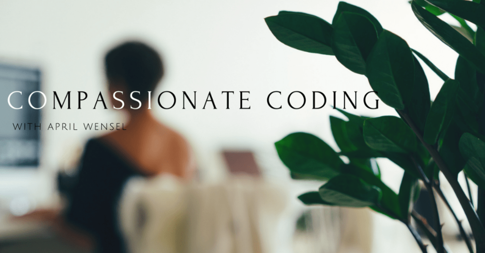 digital-mindfulness-compassionate-coding.png