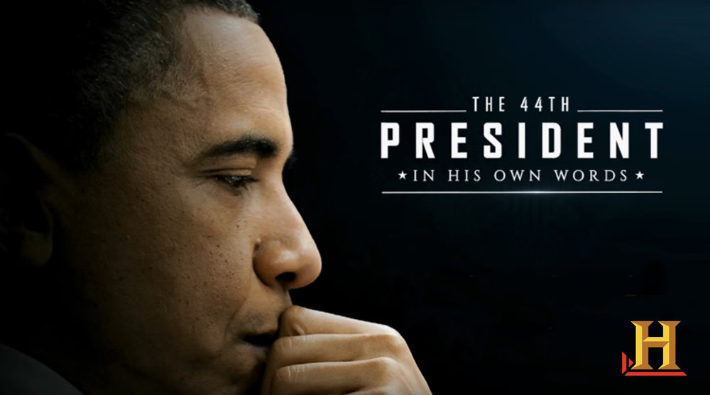 Copy of History  Channel's: The 44th President In His Own Words