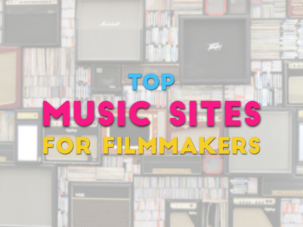 Top 5 Music Libraries for Independent Filmmakers