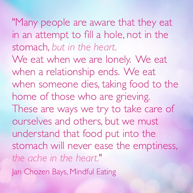 mindful eating - filling a hole in the heart.JPG