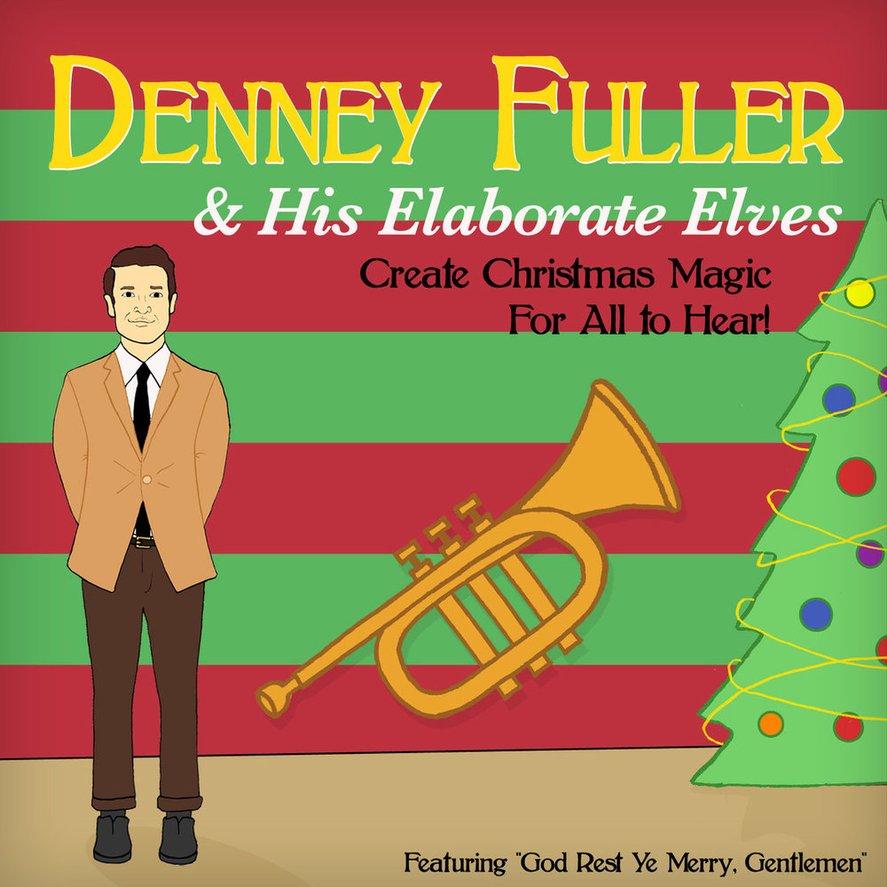 Denney Fuller Dennis Elaborate Elves Create Christmas Magic Producer Composer.jpg