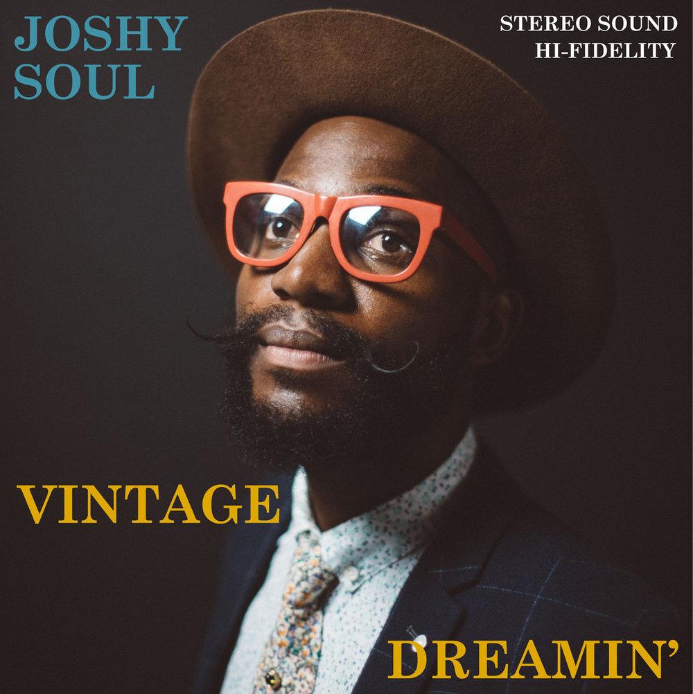 Joshy Soul Vintage Dreamin'.jpg