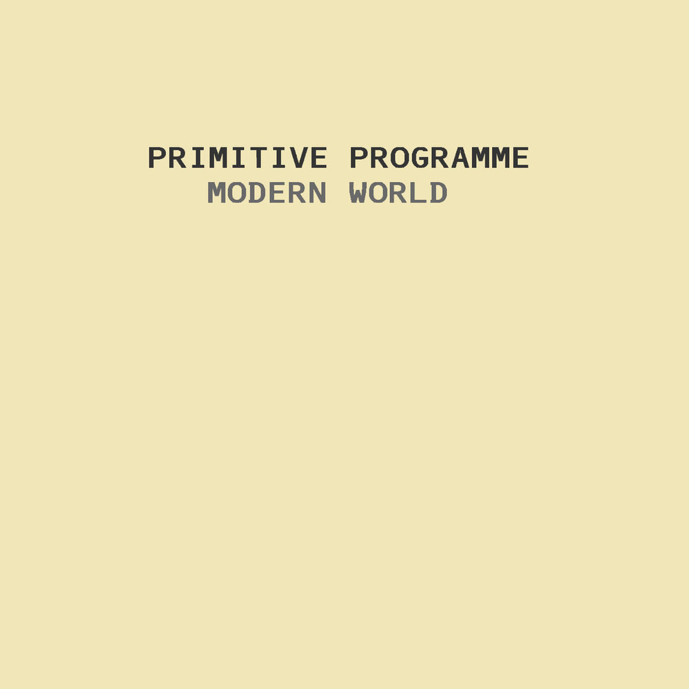Primitive Programme Modern World Denney Dennis Fuller Producer Engineer Mixing.jpg