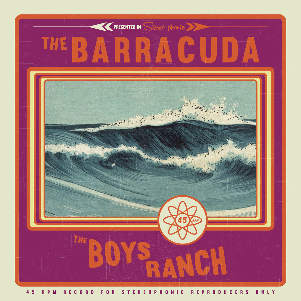 The Boys Ranch The Barracuda Single Surf Rock Garage Dance Song