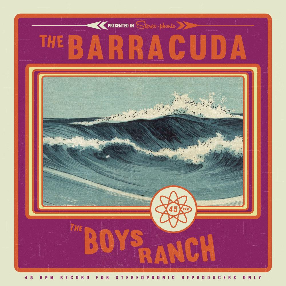 The Boys Ranch The Barracuda Single Surf Rock Garage Dance Song