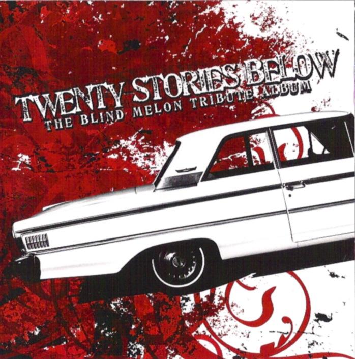 Twenty Stories Below - The Blind Melon Tribute Album.jpg