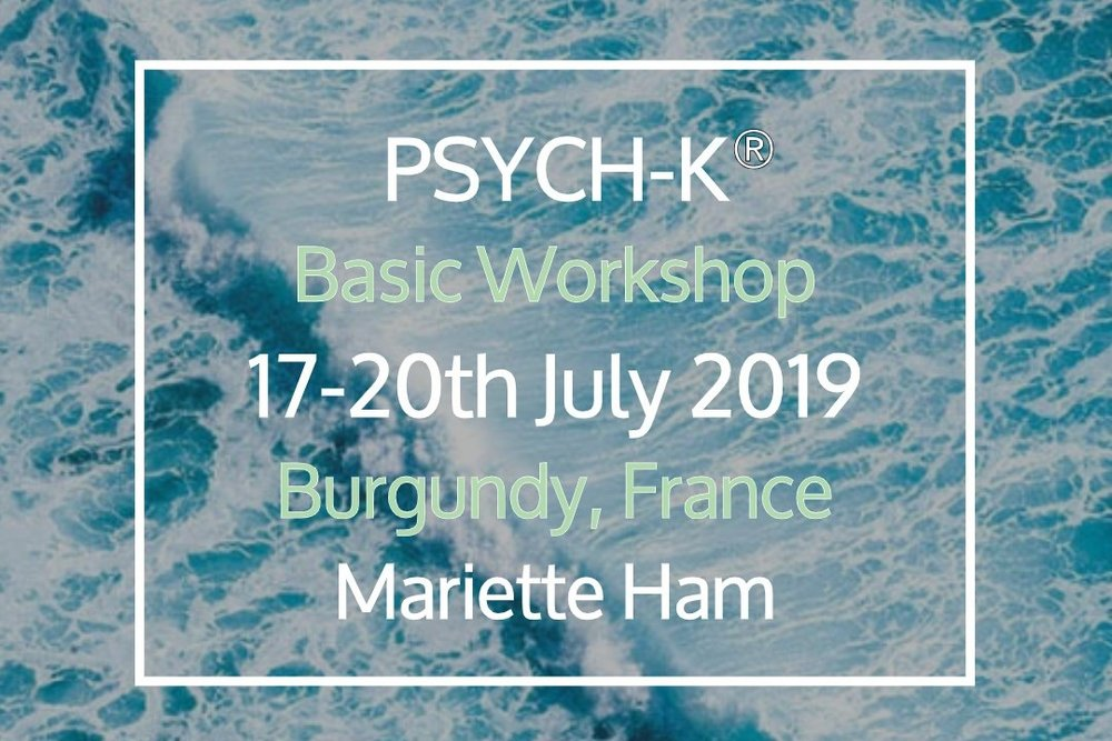 PSYCH-K® Basic Workshop - 17 Jul, 2019 17:30 - 20 Jul, 2019 17:00In the PSYCH-K Basic Workshop you learn how to re-write sabotaging beliefs into supportive ones. You immediately integrate these new beliefs in the subconscious mind with muscle testing techniques. Allowing your subconscious to work towards your goals, making life much easier.Location: Chateau de LaSalle (map)