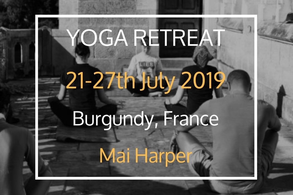Yoga and Detox Retreat - 21 Jul, 2019 17:00 - 27 Jul, 2019 11:00Join us for a week of Meditation, Hatha & Yin yoga! Return to calm and enjoy the peace of a healthy body and mind. Mai practices a meditative hatha yoga that aids a restful and replenishing state, whilst allowing you to reconnect with your breaths natural rhythms.Location: Chateau de LaSalle (map)