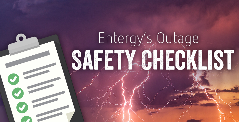 Entergy's Outage Safety Checklist | Circuit by Entergy