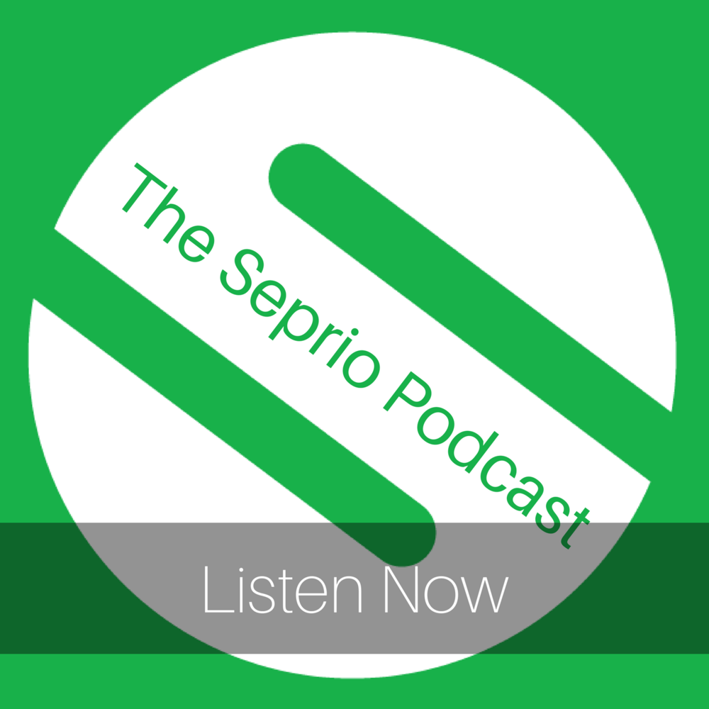 Listen to the Seprio Podcast