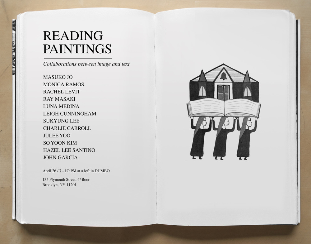 monicatramos: Current project: Reading Paintings My friends and I are doing a pop-up show this April in a giant empty apartment in Dumbo. The show will be up for just one night, so please drop by! The details are on the flier.  Artwork by Rachel Levit.  Save the date!