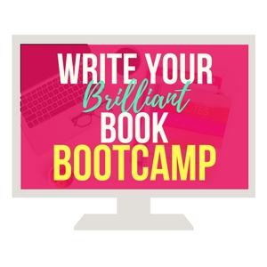 Write Your Brilliant Book Already BootCamp.jpg