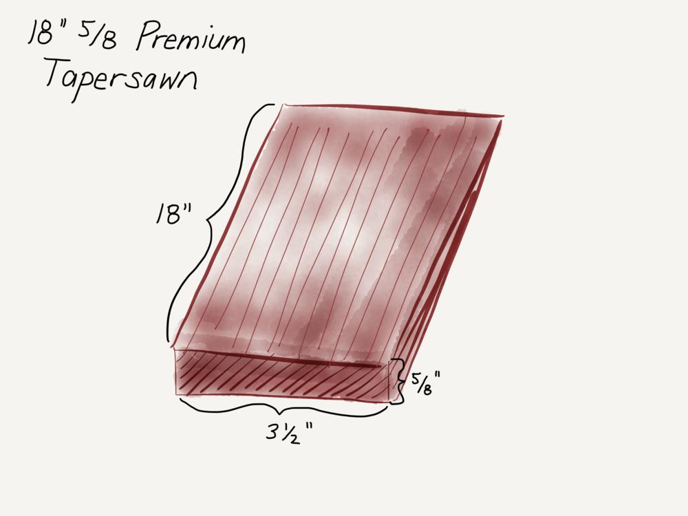 18x5:8 Premium Tapersawn.png