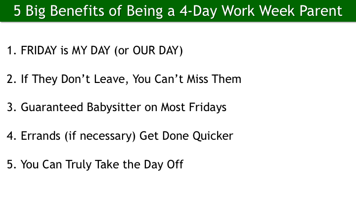4DWWE 033 - 5 Big Benefits of Being a 4-Day Work Week Parent.png