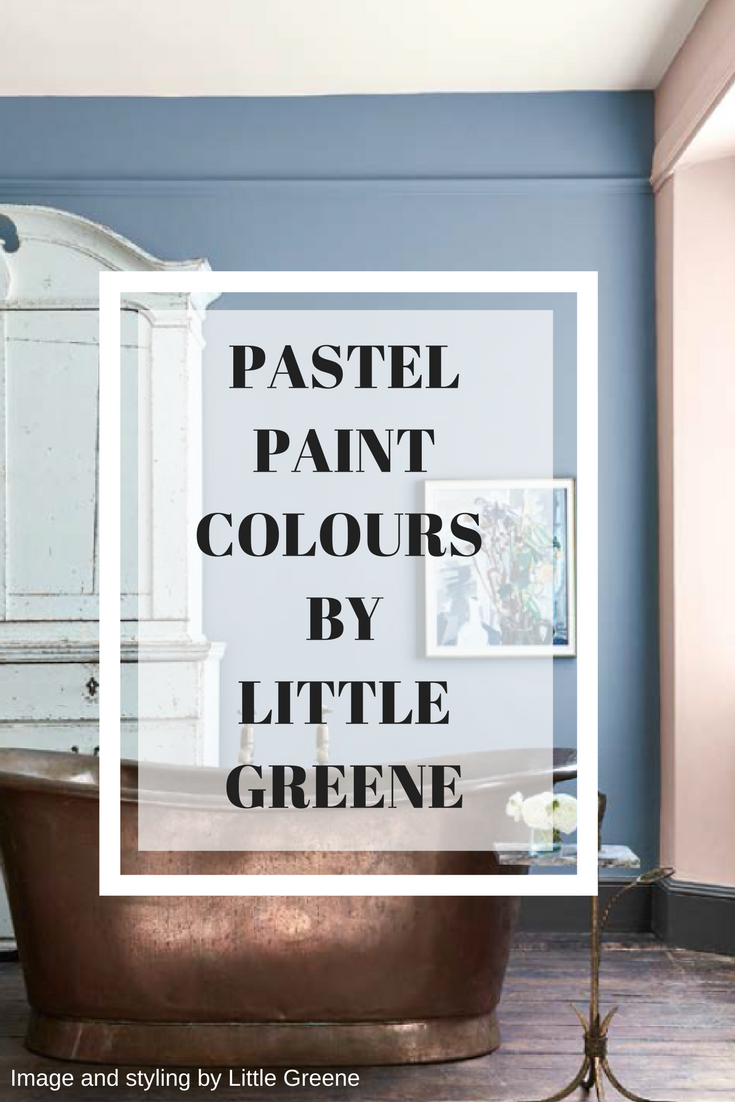 How to use pastel colours in your interior colour scheme by Camilla Pearl and Little Greene Paint Company.