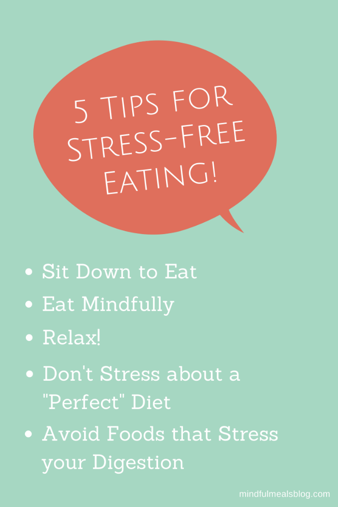 5 Tips for Stress-Free Eating