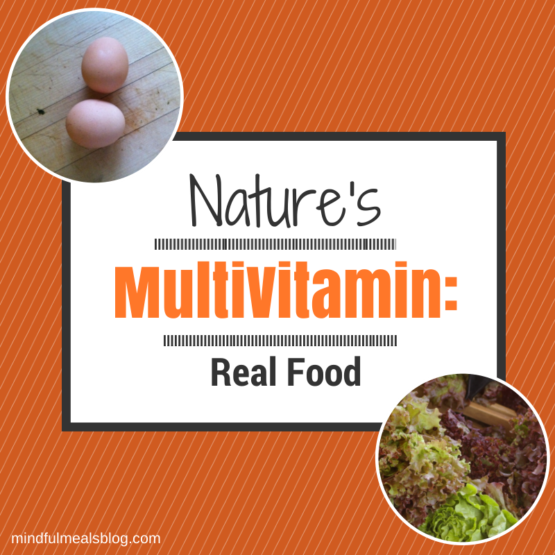 Nature's Multivitamin: Real Food