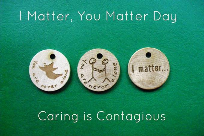 I Matter, You Matter